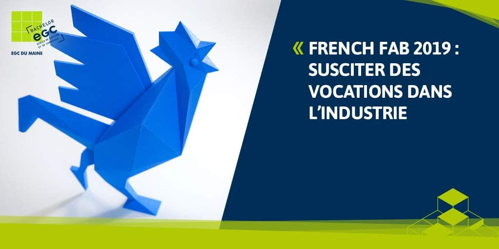 You are currently viewing FRENCH FAB 2019 : susciter des vocations dans l'industrie