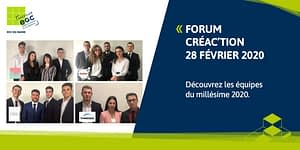 Read more about the article FORUM CREA'CTION : découvrez les équipes du millésime 2020