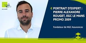 Read more about the article [PORTRAIT D'EXPERT] Pierre-Alexandre Rouget, fondateur de NGC Assurances – Sortir de sa zone de confort pour se lancer dans l'aventure entrepreneuriale.